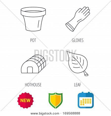 Leaf, scissors and pot icons. Hothouse linear sign. Shield protection, calendar and new tag web icons. Vector