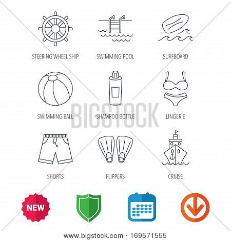 Surfboard, swimming pool and trunks icons. Beach ball, lingerie and shorts linear signs. Flippers, cruise ship and shampoo icons. New tag, shield and calendar web icons. Download arrow. Vector