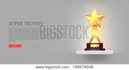 Best gold star trophy standing on white long shelf. Shiny, glossy prize with star on top and two offshoots. Little brown basement. Silver backgroung. Winning. Flat design. Vector illustration.
