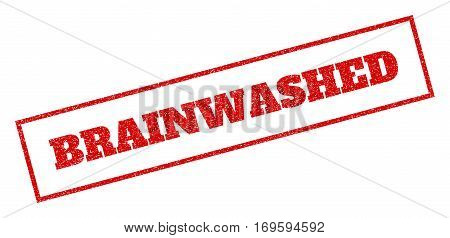 Red rubber seal stamp with Brainwashed text. Vector message inside rectangular frame. Grunge design and unclean texture for watermark labels. Inclined sticker.