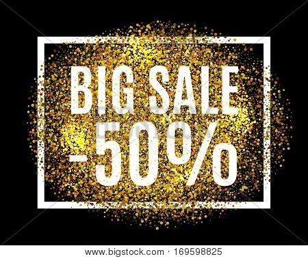 Gold Glitter Background Big Sale 50 Percent Off Sale Promotion Tag. New Year, Christmas Shop Offer.