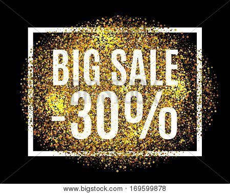 Gold Glitter Background Big Sale 30 Percent Off Sale Promotion Tag. New Year, Christmas Shop Offer.