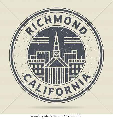 Grunge rubber stamp or label with text Richmond California written inside vector illustration