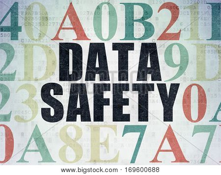 Information concept: Painted black text Data Safety on Digital Data Paper background with Hexadecimal Code