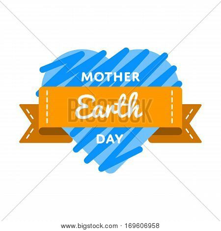 Mother Earth day emblem isolated illustration on white background. 22 april global ecology holiday event label, greeting card decoration graphic element