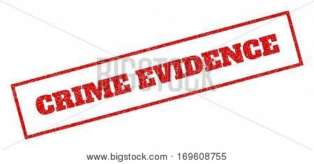 Red rubber seal stamp with Crime Evidence text. Vector message inside rectangular frame. Grunge design and dirty texture for watermark labels. Inclined emblem.