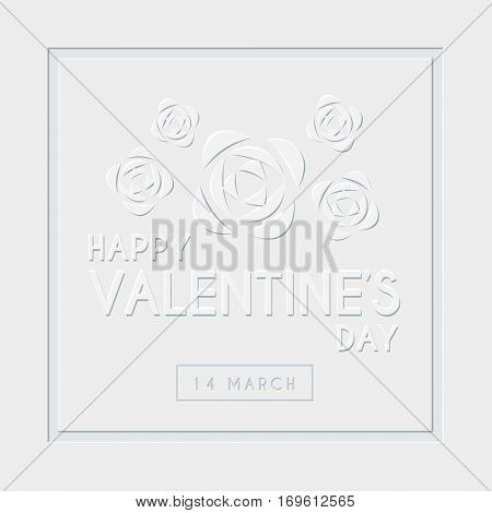 White Valentine's Day greeting card template design with emboss text & white roses. 14 march vector illustration.