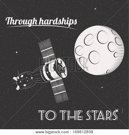 Through hardships to the stars t-shirt print moon and satellite in space