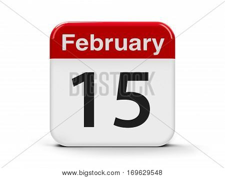Calendar web button - The Fifteenth of February three-dimensional rendering 3D illustration