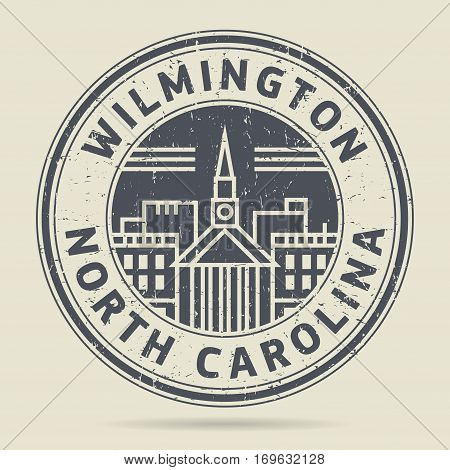 Grunge rubber stamp or label with text Wilmington North Carolina written inside vector illustration