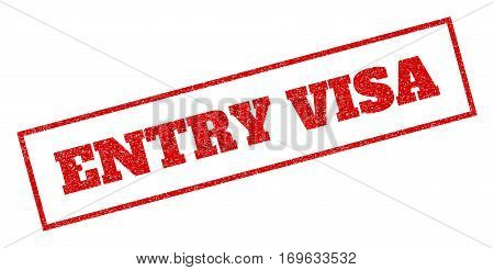 Red rubber seal stamp with Entry Visa text. Vector message inside rectangular banner. Grunge design and scratched texture for watermark labels. Inclined sticker.