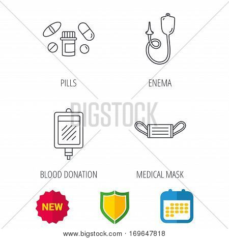 Medical mask, blood and pills icons. Enema linear sign. Shield protection, calendar and new tag web icons. Vector