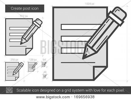Create post vector line icon isolated on white background. Create post line icon for infographic, website or app. Scalable icon designed on a grid system.