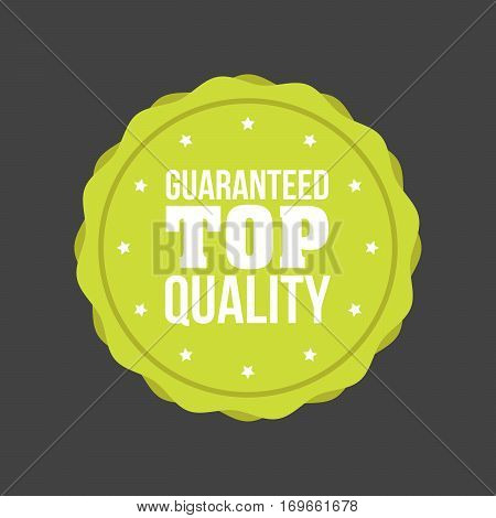 Vector Guaranteed Top Quality Flat Badge Sign, Round Label