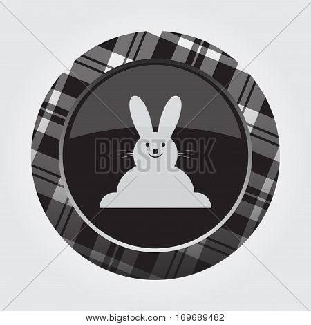 black isolated button with gray black and white tartan pattern on the border - light gray happy smiling rabbit - front view icon in front of a gray background