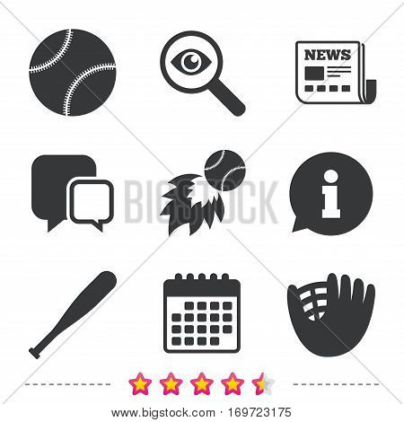 Baseball sport icons. Ball with glove and bat signs. Fireball symbol. Newspaper, information and calendar icons. Investigate magnifier, chat symbol. Vector