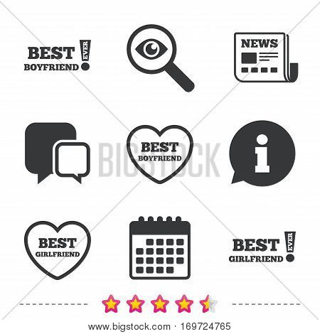 Best boyfriend and girlfriend icons. Heart love signs. Awards with exclamation symbol. Newspaper, information and calendar icons. Investigate magnifier, chat symbol. Vector