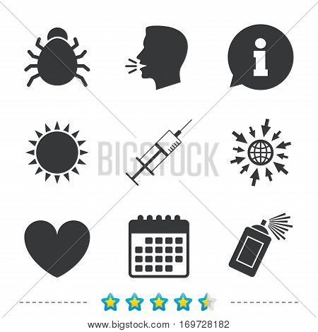 Bug and vaccine syringe injection icons. Heart and spray can sign symbols. Information, go to web and calendar icons. Sun and loud speak symbol. Vector