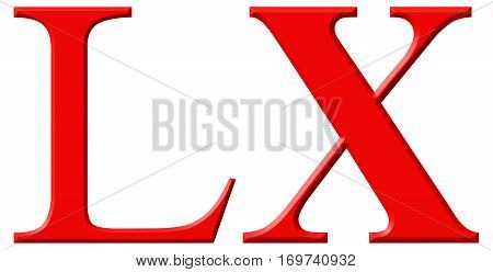 Roman Numeral Lx, Sexaginta, 60, Sixty, Isolated On White Background, 3D Render