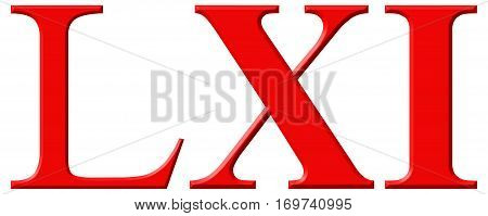 Roman Numeral Lxi, Unus Et Sexaginta, 61, Sixty One, Isolated On White Background, 3D Render