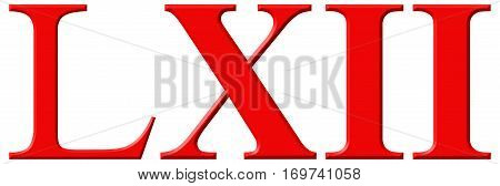 Roman Numeral Lxii, Duo Et Sexaginta, 62, Sixty Two, Isolated On White Background, 3D Render