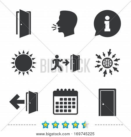 Doors icons. Emergency exit with human figure and arrow symbols. Fire exit signs. Information, go to web and calendar icons. Sun and loud speak symbol. Vector