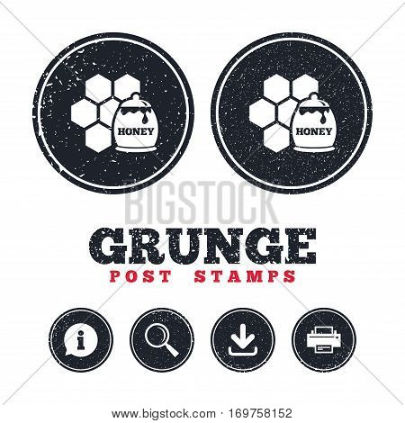 Grunge post stamps. Honey in pot and honeycomb sign icon. Honey cells symbol. Sweet natural food. Information, download and printer signs. Aged texture web buttons. Vector