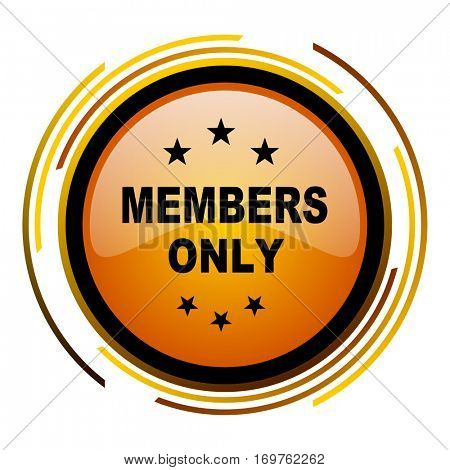 Members only vector icon. Modern design round orange button isolated on white background for web and applications in eps10.