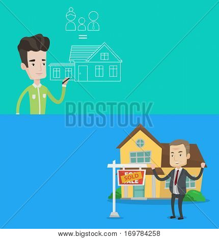 Two real estate banners with space for text. Vector flat design. Horizontal layout. Man drawing family house. Man drawing a house with a family. Man dreaming about future life in a new family house.