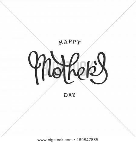 Happy Mothers Day. Plain handwritten calligraphy composition. Vector template for festive design.