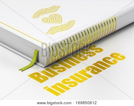 Insurance concept: closed book with Gold Heart And Palm icon and text Business Insurance on floor, white background, 3D rendering