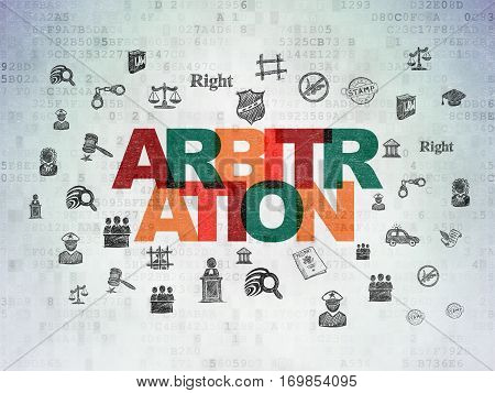 Law concept: Painted multicolor text Arbitration on Digital Data Paper background with  Hand Drawn Law Icons