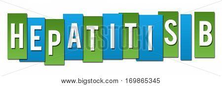 Hepatitis B text alphabets written over blue green background.