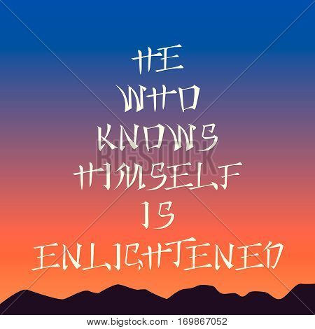 Poster template - he who knows himself is enlightened, sunrise background, asian style lettering, inspirational quote