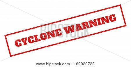 Red rubber seal stamp with Cyclone Warning text. Vector message inside rectangular shape. Grunge design and scratched texture for watermark labels. Inclined sticker.