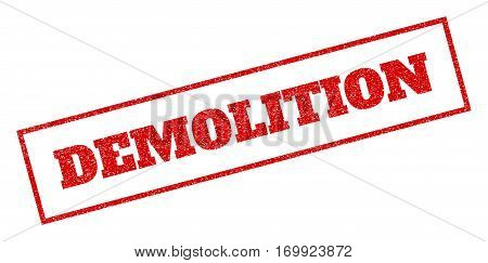 Red rubber seal stamp with Demolition text. Vector tag inside rectangular frame. Grunge design and dust texture for watermark labels. Inclined sign.