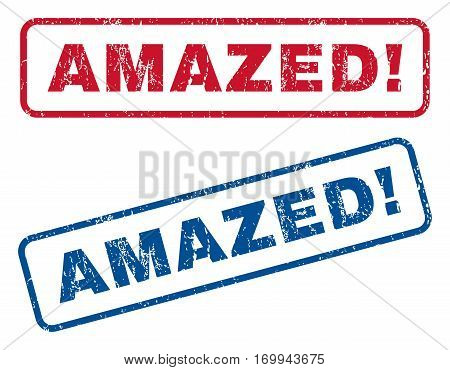Amazed exclamation text rubber seal stamp watermarks. Vector style is blue and red ink tag inside rounded rectangular banner. Grunge design and dust texture. Blue and red emblems.