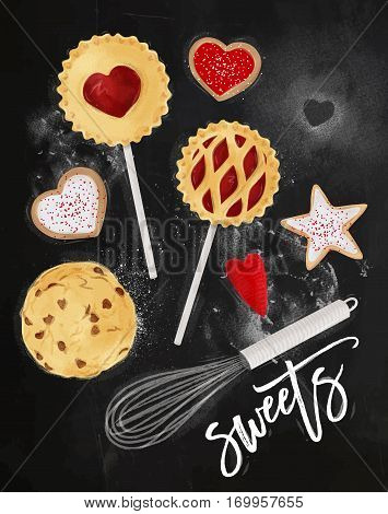 Poster sweets with illustrated star pie cookie egg whisk rolling pin in retro style lettering sweets drawing on chalkboard background