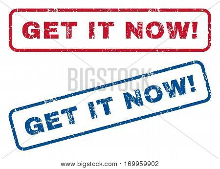 Get It Now exclamation text rubber seal stamp watermarks. Vector style is blue and red ink caption inside rounded rectangular banner. Grunge design and unclean texture. Blue and red stickers.