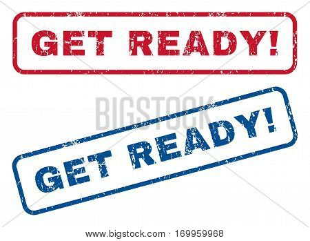 Get Ready exclamation text rubber seal stamp watermarks. Vector style is blue and red ink caption inside rounded rectangular banner. Grunge design and dust texture. Blue and red stickers.