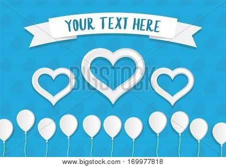White Paper Style Ballons and Hearts With a Place for Text. Greeting Card vector Template