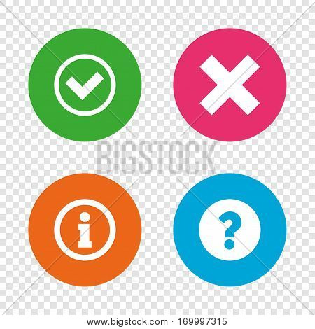 Information icons. Delete and question FAQ mark signs. Approved check mark symbol. Round buttons on transparent background. Vector