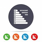 Energy efficiency sign icon. Electricity consumption symbol. Round colourful buttons with flat icons. Vector poster