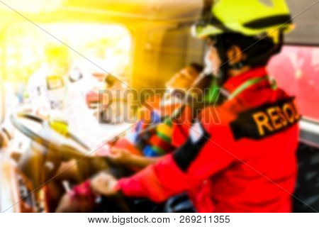 Blurred Medical Commander Of Emergency Response Team And Rescue Team Save Life The Patient And Movin