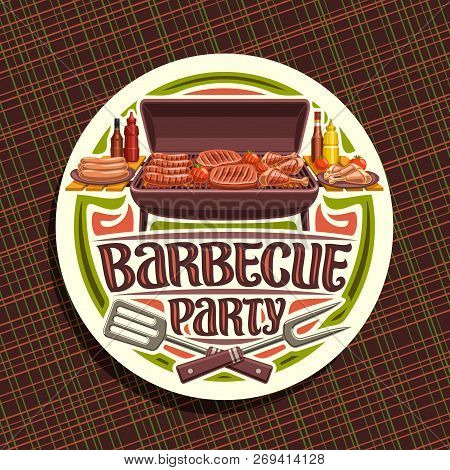 Vector Logo For Barbecue Party, White Round Label With Roasted Frankfurters, Fresh Tomato, Juicy Bee