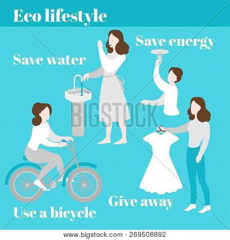 Eco Lifestyle. Save Water And Energy. Evironment Care, Ecology Protection. Second Hand, Charity And