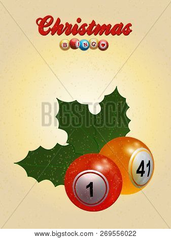 3d Illustration Of Christmas Festive Bingo Card With Bingo Balls Holly Leafs Decorative Text And Sno