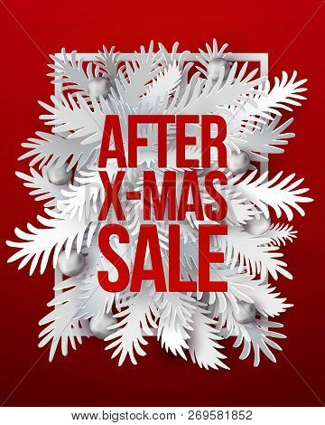 After Christmas Sale Banner. White Paper Art Cut Out Fir Tree Branches In Frame Design With Modern T