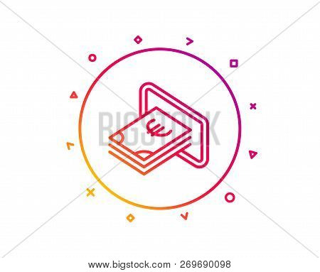 Cash Money Line Icon. Banking Currency Sign. Euro Or Eur Symbol. Gradient Pattern Line Button. Cash