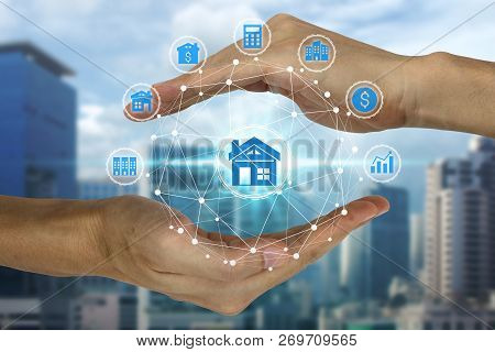 Hand Holding And Protection With Property Investment Icons Over The Network Connection On Property B